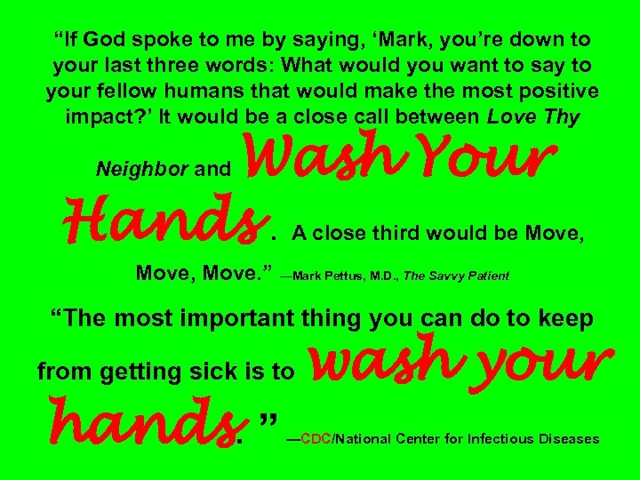 """If God spoke to me by saying, 'Mark, you're down to your last three"