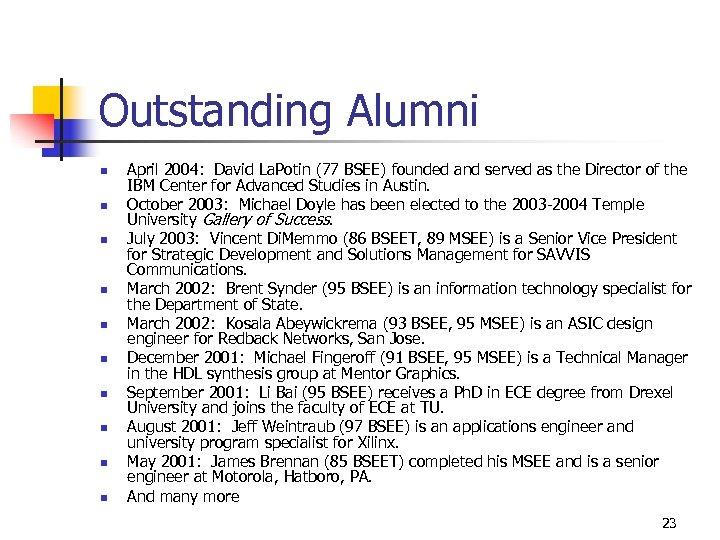 Outstanding Alumni n n n n n April 2004: David La. Potin (77 BSEE)