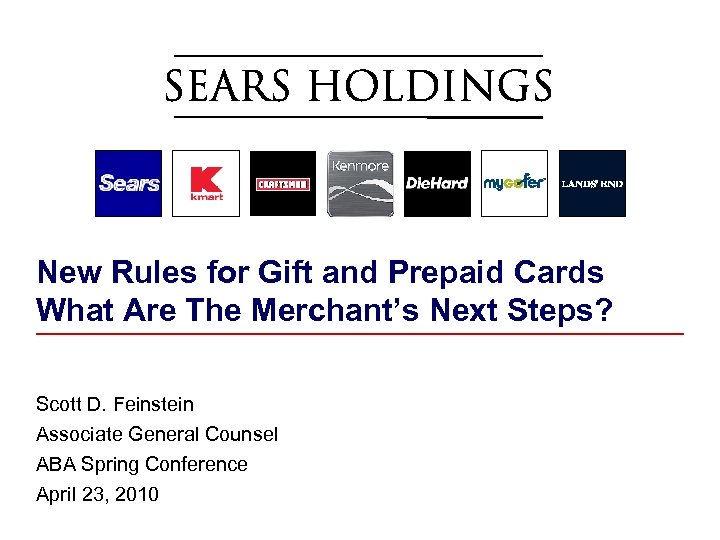 New Rules for Gift and Prepaid Cards What Are The Merchant's Next Steps? Scott