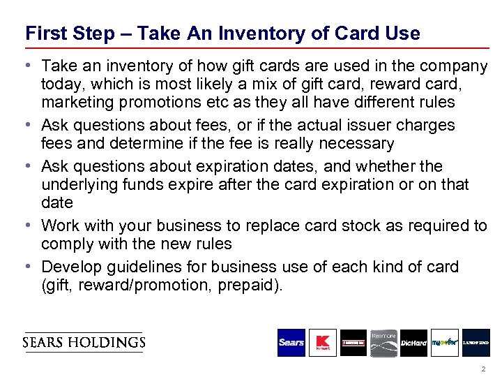 First Step – Take An Inventory of Card Use • Take an inventory of