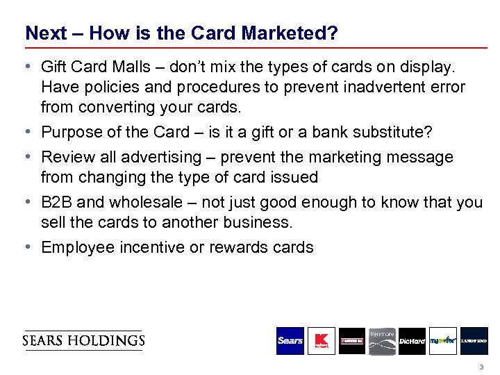 Next – How is the Card Marketed? • Gift Card Malls – don't mix