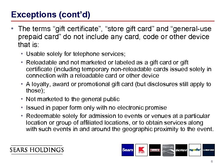 """Exceptions (cont'd) • The terms """"gift certificate"""", """"store gift card"""" and """"general-use prepaid card"""""""