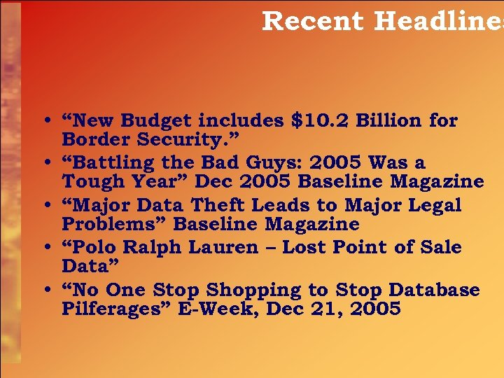 """Recent Headlines • """"New Budget includes $10. 2 Billion for Border Security. """" •"""