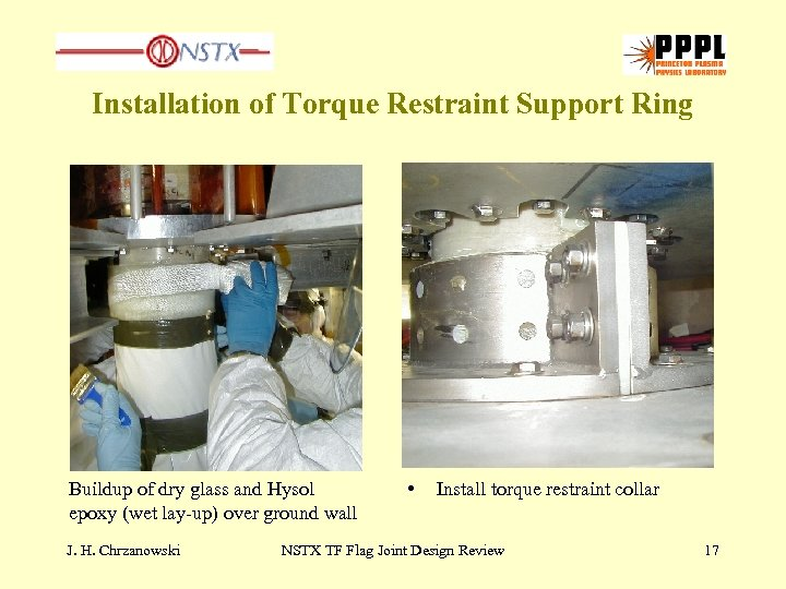 Installation of Torque Restraint Support Ring Buildup of dry glass and Hysol epoxy (wet
