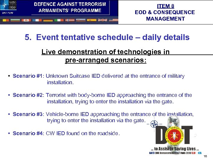 ITEM 8 EOD & CONSEQUENCE MANAGEMENT 5. Event tentative schedule – daily details Live