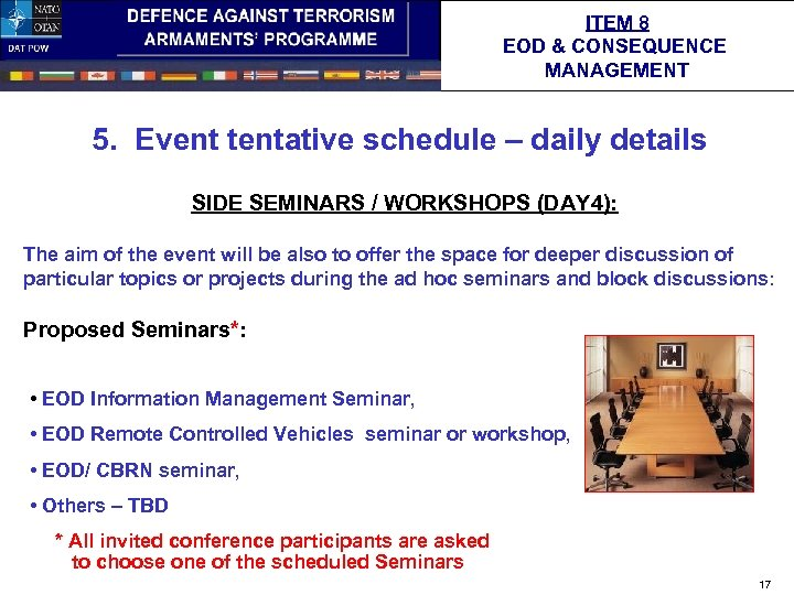 ITEM 8 EOD & CONSEQUENCE MANAGEMENT 5. Event tentative schedule – daily details SIDE