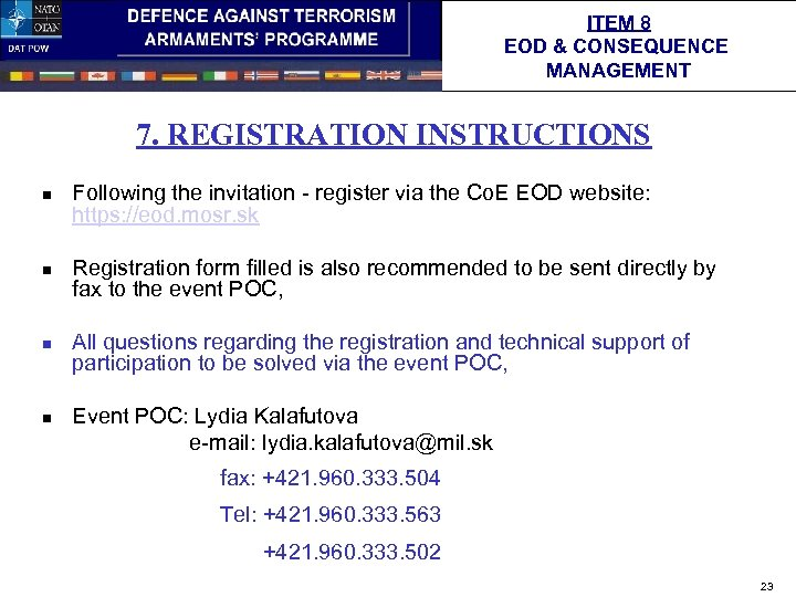 ITEM 8 EOD & CONSEQUENCE MANAGEMENT 7. REGISTRATION INSTRUCTIONS n n n Following the