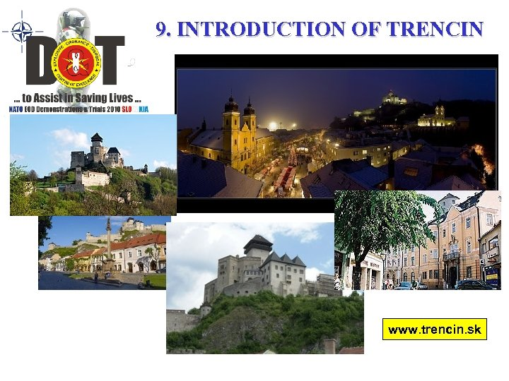 9. INTRODUCTION OF TRENCIN www. trencin. sk