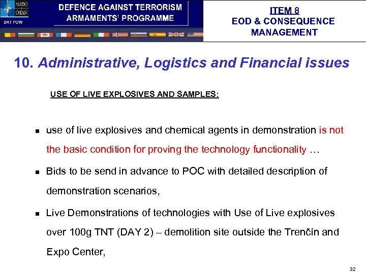 ITEM 8 EOD & CONSEQUENCE MANAGEMENT 10. Administrative, Logistics and Financial issues USE OF