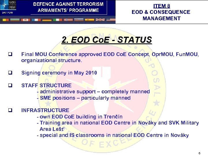 ITEM 8 EOD & CONSEQUENCE MANAGEMENT 2. EOD Co. E - STATUS q Final