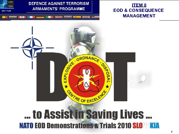 ITEM 8 EOD & CONSEQUENCE MANAGEMENT 8