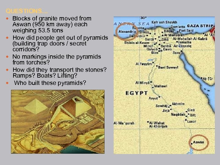 QUESTIONS… Blocks of granite moved from Aswan (950 km away) each weighing 53. 5
