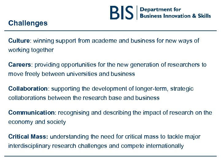 Challenges Culture: winning support from academe and business for new ways of working together
