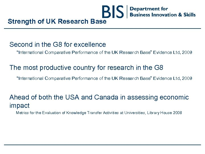 """Strength of UK Research Base Second in the G 8 for excellence """"International Comparative"""