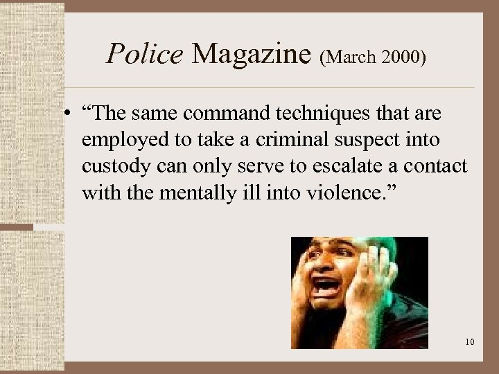 """Police Magazine (March 2000) • """"The same command techniques that are employed to take"""