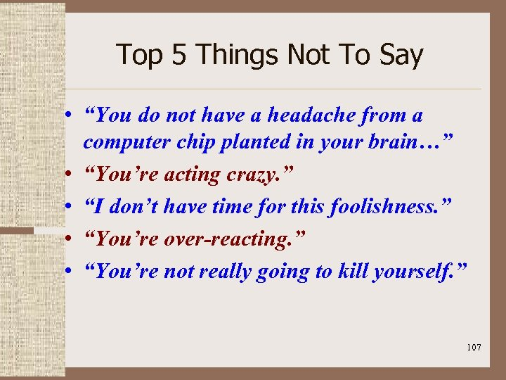 """Top 5 Things Not To Say • """"You do not have a headache from"""