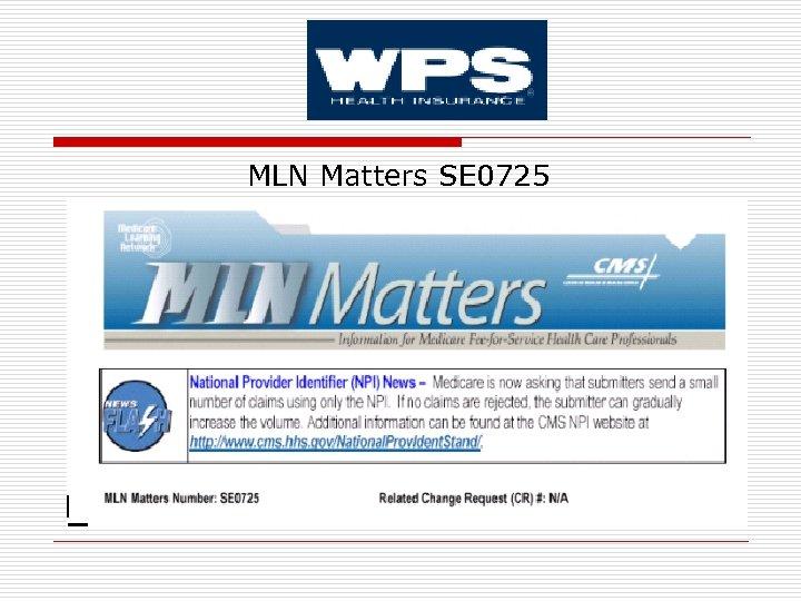 MLN Matters SE 0725