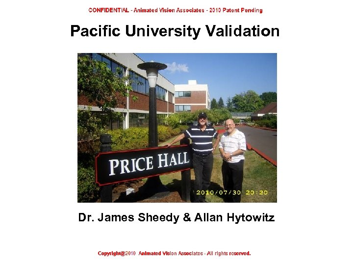 Pacific University Validation Dr. James Sheedy & Allan Hytowitz