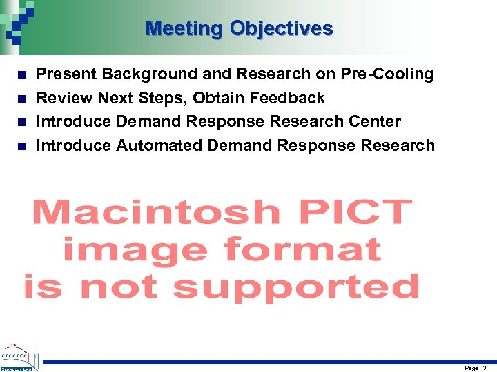 Meeting Objectives n n Present Background and Research on Pre-Cooling Review Next Steps, Obtain