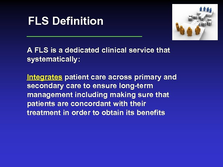 FLS Definition A FLS is a dedicated clinical service that systematically: Integrates patient care
