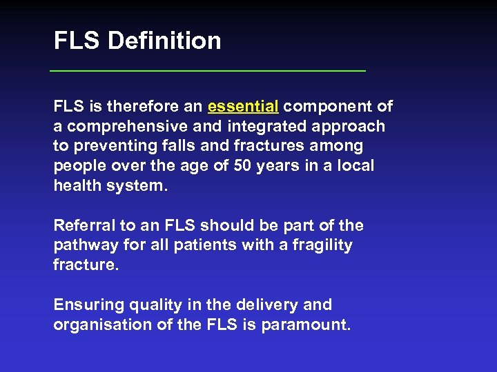 FLS Definition FLS is therefore an essential component of a comprehensive and integrated approach