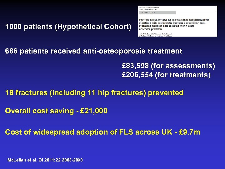 1000 patients (Hypothetical Cohort) 686 patients received anti-osteoporosis treatment £ 83, 598 (for assessments)