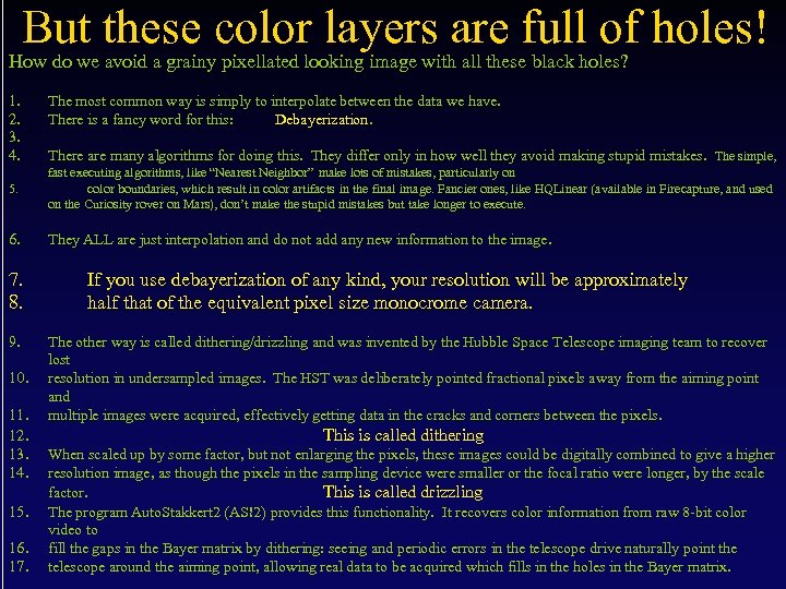 But these color layers are full of holes! How do we avoid a grainy