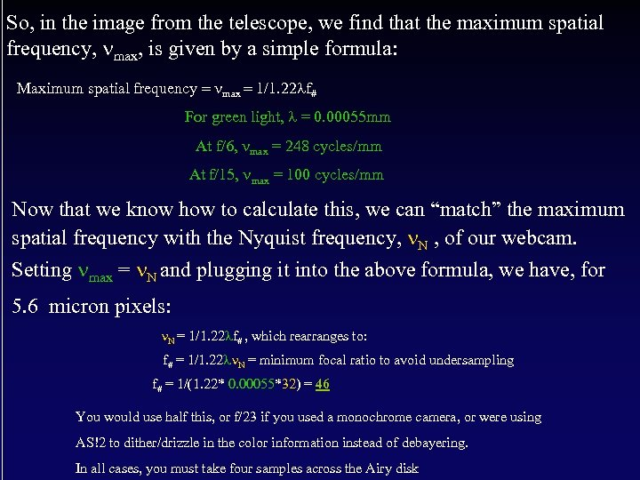 So, in the image from the telescope, we find that the maximum spatial frequency,