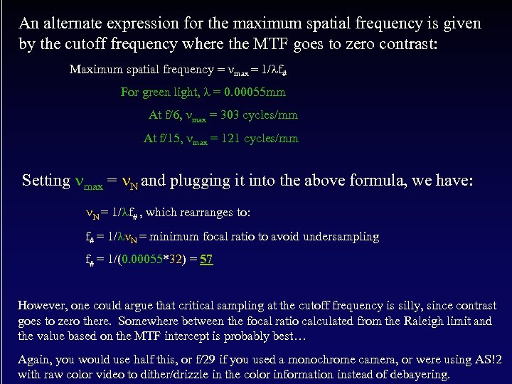 An alternate expression for the maximum spatial frequency is given by the cutoff frequency