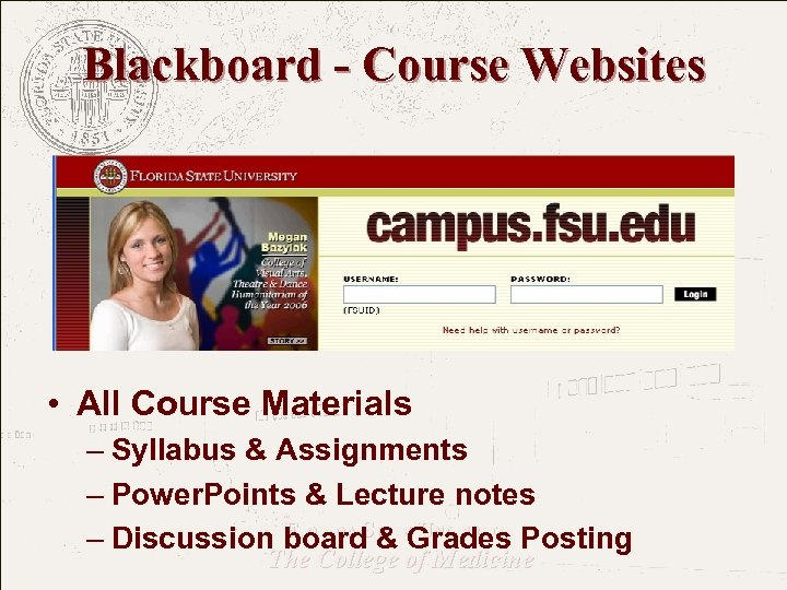 Blackboard - Course Websites • All Course Materials – Syllabus & Assignments – Power.