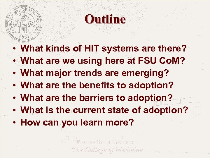 Outline • • What kinds of HIT systems are there? What are we using