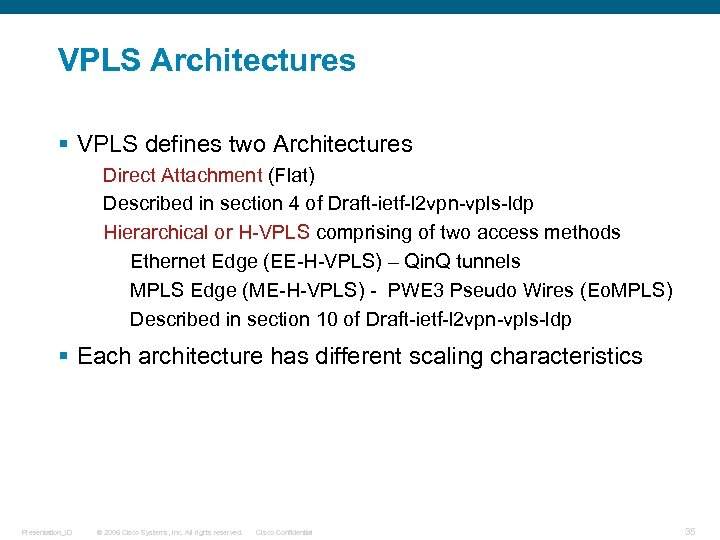 An Introduction to VPLS Jeff Apcar Distinguished Services