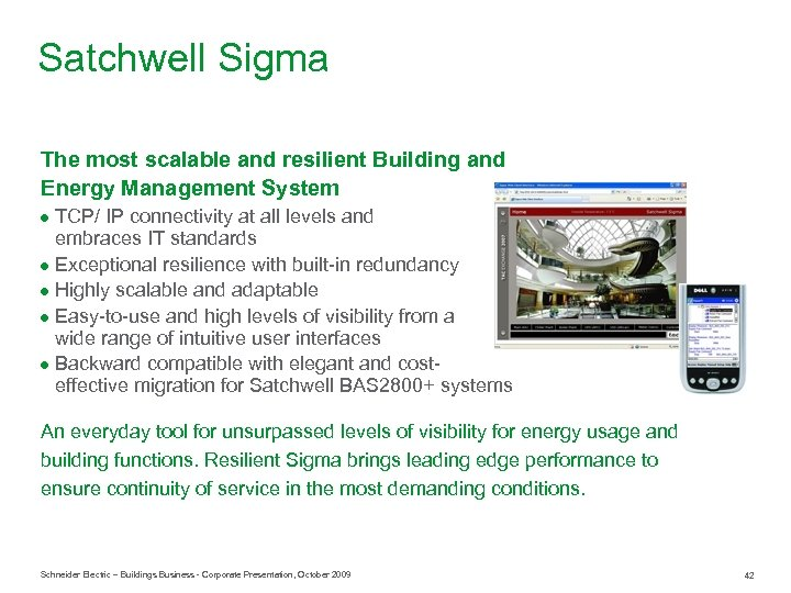 Satchwell Sigma The most scalable and resilient Building and Energy Management System ● TCP/