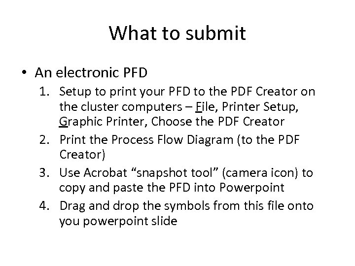 What to submit • An electronic PFD 1. Setup to print your PFD to