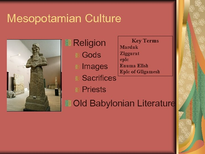 Mesopotamian Culture Religion Gods Images Sacrifices Priests Key Terms Marduk Ziggurat epic Enuma Elish