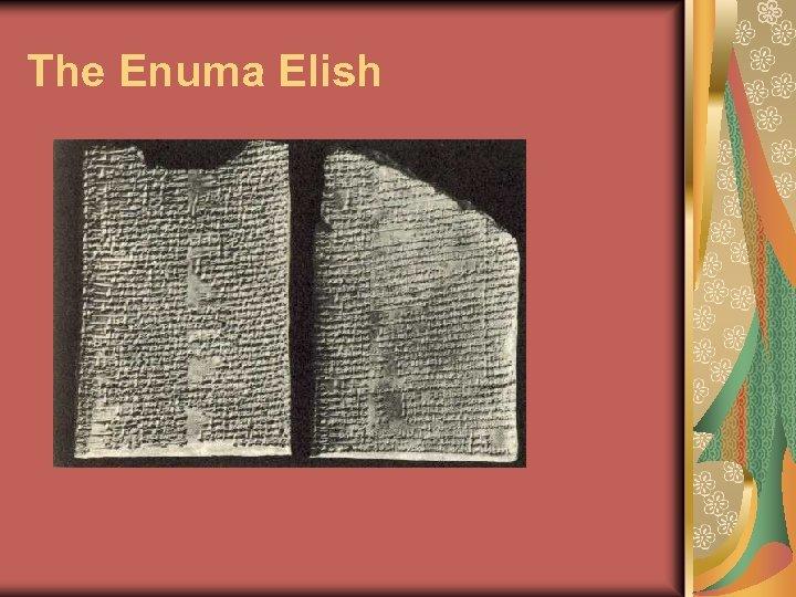 The Enuma Elish