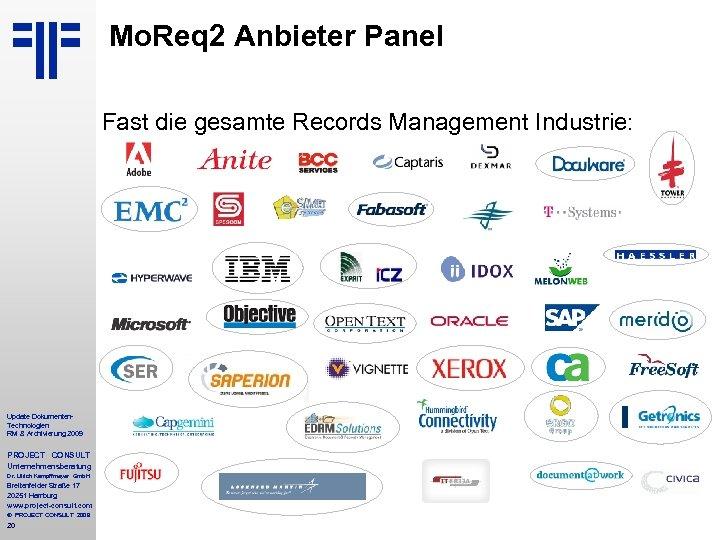 Mo. Req 2 Anbieter Panel Fast die gesamte Records Management Industrie: Update Dokumenten. Technologien