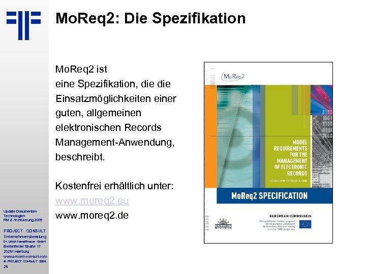 Mo. Req 2: Die Spezifikation Mo. Req 2 ist eine Spezifikation, die Einsatzmöglichkeiten einer