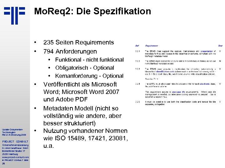 Mo. Req 2: Die Spezifikation • • 235 Seiten Requirements 794 Anforderungen • Funktional