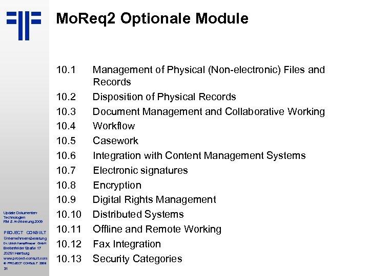 Mo. Req 2 Optionale Module 10. 1 Update Dokumenten. Technologien RM & Archivierung 2009