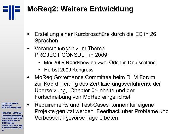 Mo. Req 2: Weitere Entwicklung • Erstellung einer Kurzbroschüre durch die EC in 26