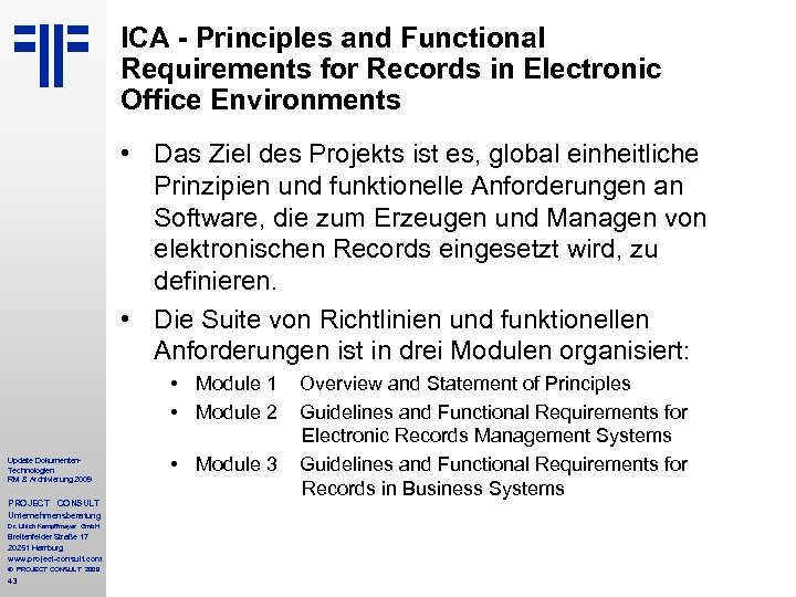 ICA - Principles and Functional Requirements for Records in Electronic Office Environments • Das