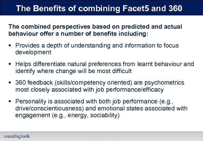 The Benefits of combining Facet 5 and 360 The combined perspectives based on predicted