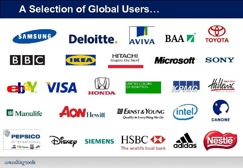 A Selection of Global Users… 26