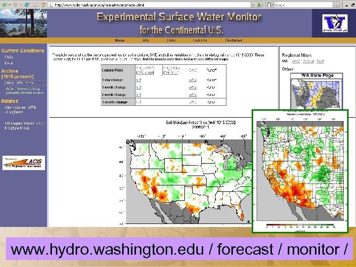 www. hydro. washington. edu / forecast / monitor /