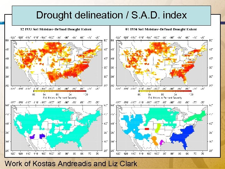 Drought delineation / S. A. D. index Work of Kostas Andreadis and Liz Clark