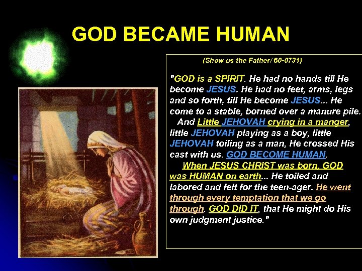 GOD BECAME HUMAN (Show us the Father/ 60 -0731)