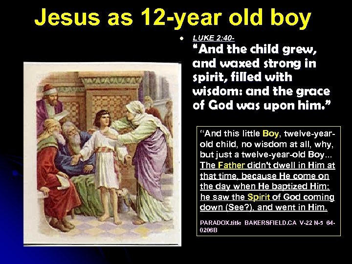 "Jesus as 12 -year old boy l LUKE 2: 40 - ""And the child"