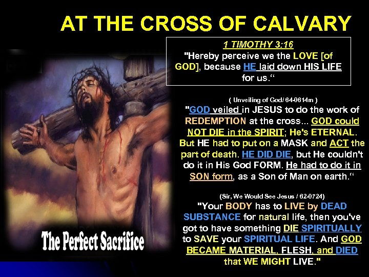 AT THE CROSS OF CALVARY 1 TIMOTHY 3: 16