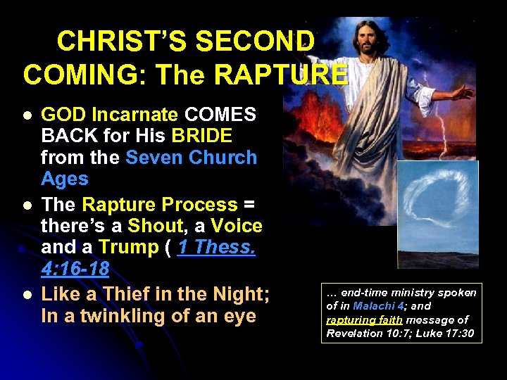 CHRIST'S SECOND COMING: The RAPTURE l l l GOD Incarnate COMES BACK for His